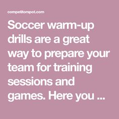 Soccer warm-up drills are a great way to prepare your team for training sessions and games. Here you will find a wide variety of warm-ups you can use.