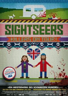 Sightseers. Great movie, great poster. Even better if you've seen the film. Love.
