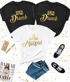 Im getting Married/Were Getting Drunk Tshirt Bachelorette Party Shirts, Bridal Party Tshirt, Bachelorette Party Tshirts, Hen Party Tshirts Hen Party Tshirts, Bachelorette Party Shirts, Hen Tshirts, Getting Drunk, Getting Married, Hen Do Outfits, Hen Party Accessories, Girl Standing, Party Tops