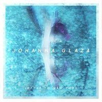 Letter to New York by johanna glaza on SoundCloud