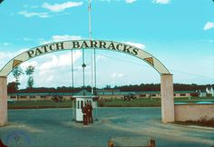 Patch Barracks in Stuttgart, Germany. My dad was stationed here and we lived in Pattonville.