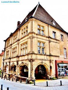 Luxeuil-les-Bains: Casa François 1er ( © Jean Espirat ) - France-Voyage.com
