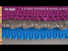 3 formas fantasía de montar los puntos en dos agujas o palitos - Tejiendo Perú - YouTube