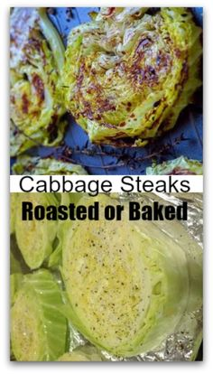Cabbage Steaks Baked Roasted #carbswitch Please Repin How to Make Green Cabbage Steaks & Balsamic, Honey Roasted Cabbage Steaks