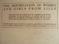 The Deportation of Women and Girls from Lille Book 1st ed,  $45 FS