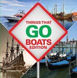 Free Kindle Book -  [Sports & Outdoors][Free] Things That Go - Boats Edition: Boats for Children & Kids (Children's Boats & Ships Books)