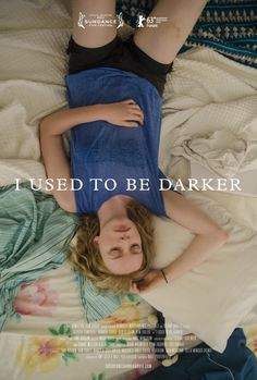 I Used To Be Darker – movie poster