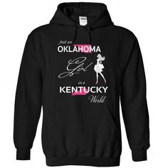 Awesome Tee OKLAHOMA GIRL IN KENTUCKY WORLD T shirt