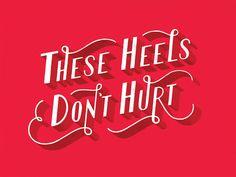 Heels don't hurt