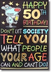 happy birthday 50th funny | happy 50th birthday funny cover says happy 50th birthday don t let ...