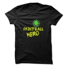 Paintball Hero T Shirt Check more at http://sunfrogcoupon.com/2016/12/20/paintball-hero-t-shirt/