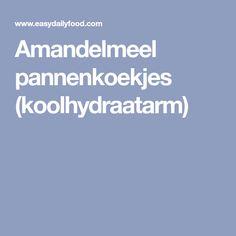 Amandelmeel pannenkoekjes (koolhydraatarm)