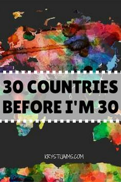 30 Countries before I'm 30