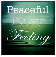 I get a peaceful easy feeling and I know you won't let me down cuz I'm already standing on the ground.LUHUV THE EAGLES! Eagles Lyrics, Eagles Band, Song Lyrics Art, Song Lyric Quotes, Music Quotes, Life Quotes, Lyric Art, Quotes Quotes, Attitude Quotes