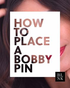 Get ready to be amazed: This is how you REALLY use a bobby pin.