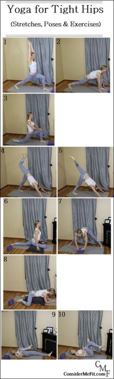 Yoga Sequence for Tight Hips (Stretches, Poses & Exercises) Please PIN and FOLLOW! www.ConsiderMeFit.com by dorthy
