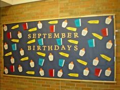 September Birthday Bulletin Board  -Back to School with pencils, glue and books!