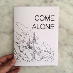 Come Alone Zine / Deth P. Sun