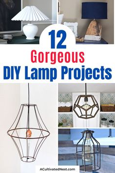 12 Creative DIY Lamp Projects- Making your own lamp is easy, inexpensive, and a great way to update your décor! Take a look at these 12 DIY lamp projects for inspiration! | #diy #diyProject #diyLamp #diyDecor #ACultivatedNest Diy Home Decor Projects, Home Improvement Projects, Diy Home Repair, Dollar Store Crafts, Decorating On A Budget, Decor Styles, Nest, Easy Diy, Diy Ideas