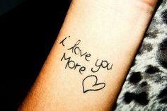 awesome Friend Tattoos - unique Friend Tattoos - Love you more best friend handwriting!...