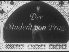Der Student von Prag/The student of Prag  (1913 film by Stellan Rye and Paul Wegener)  YouTube