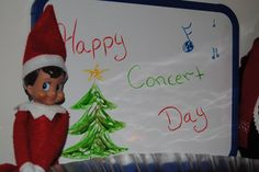 Elf On The Shelf -- Happy concert day! (Click on picture to see more great Elf On The Shelf ideas!)