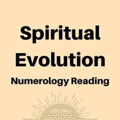 With this unique numerology reading you will find out:   What is your spiritual evolution level. From 1 (beginner) to 9 (highest) 	 What you should do to pass the level and come on a higher spiritual level in the next life 	 How many reincarnations you have (how many lives you lived) You won't find this information on Google and no one else can offer you a reading like this because it's based on years of research and studying numerology.
