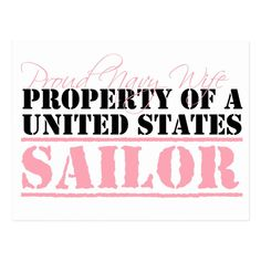 Shop Property of a United States Sailor Postcard created by militaryloveshop. Navy Life, Navy Military, Sailor, United States, Nautical