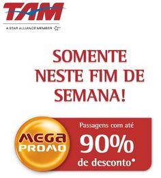 Aproveite para viajar pagando muito menos com a Mega Promo da TAM que vale somente neste final de semana, para vôos de 13/05/2013 a 30/06/2013