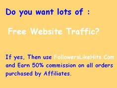 Do you want lots of :     Free Website Traffic?  If yes, Then use www.FollowersLikeHits.Com  and Earn 50% commission on all orders  purchased by Affiliates. Free Followers, Free Website, Online Business, Marble, Places To Visit, How To Get, Ads, Projects, Books