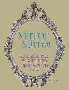 Mirror Mirror curriculum includes memory verse, memory verse game, objects lessons, continuing drama and student worksheet! Memory Verse Games, Sunday School Curriculum, Youth Ministry, Ministry Ideas, Spirit Soul, Gods Eye, Christian Girls, Self Image, Object Lessons