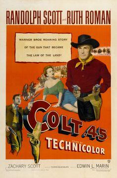 1950 - Colt 45 - Reparto Randolph Scott, Zachary Scott, Ruth Roman, Lloyd Bridges, Alan Hale,