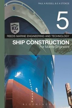 Reeds Vol 5: Ship Construction for Marine Engineers (Reed... https://www.amazon.co.uk/dp/1472924282/ref=cm_sw_r_pi_dp_CL-qxb9NW5353