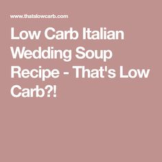 Low Carb Italian Wedding Soup is a delicious Keto friendly staple in the soup world, helping to bring a cozy deliciousness to your dinner table. Cabbage Low Carb Recipes, Low Calorie Recipes, Diabetic Recipes, Keto Recipes, Healthy Recipes, Healthy Food, Italian Wedding Soup Recipe, Easy Freezer Meals, Keto Soup