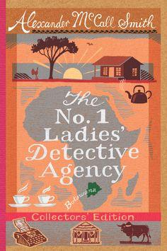 Resultado de imagem para alexander mccall smith the no. 1 ladies' detective agency