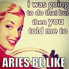 Any Aries woman (and everyone who knows her) gets that this powerful leader of the zodiac signs only wants the best. So here are the 12 BEST Aries memes for describing her personality traits EXACTLY. Aries Taurus Cusp, Aries Zodiac Facts, Aries Love, Aries Astrology, Aries Quotes, Aries Sign, Zodiac Memes, Taurus Woman, Horoscope Capricorn