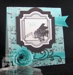 You Make Life Grand piano card by Cathy Tidwell. Grand Tags stamp set from Gina K Designs