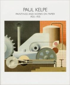 Paul kelpe painting pinterest paul kelpe paintings and works on paper 1925 1935 exhibition catalogue valerie carberry gallery 8 sept 27 oct 2007 susan weininger fandeluxe Images