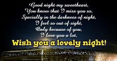 Good Night Messages for Boyfriend - Romantic, Lovely Messages Love You A Lot, Love Is Not Enough, Told You So, Message For Boyfriend, Love Boyfriend, Good Night Messages, Good Night Quotes, I Feel Worthless, Goodnight Quotes For Him