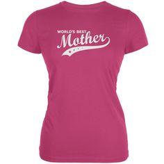 Mother's Day - World's Best Mother Berry Pink Juniors Soft T-Shirt | OldGlory.com