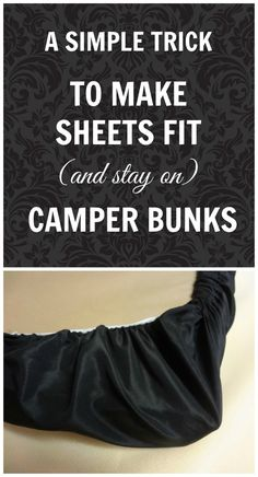 A great solution to keep sheets on camper bunk beds