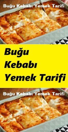 Buğu Kebabı Yemek Tarifi, Pilav Tari… – Sarma ve dolma tarifi – Las recetas más prácticas y fáciles Kebab, Arabic Food, Iftar, Yummy Cakes, Pasta, Food And Drink, Bread, Cheese, Meals