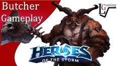 Heroes of the Storm - Butcher Gameplay on Battlefield of Eternity (Mayhe...