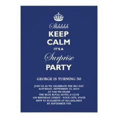 Keep Calm Funny Milestone Surprise Birthday Party Personalized Announcement