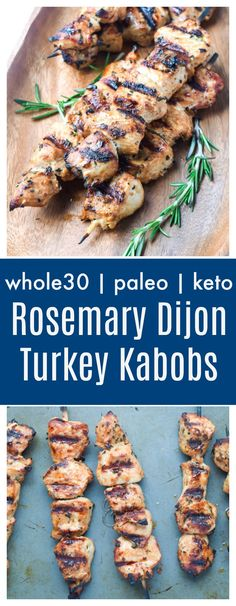 Rosemary Dijon Turkey Kabobs (Whole30 Paleo Keto) - this marinade gives a huge punch of flavor to grilled turkey tenderloin, also great on pork or chicken and Whole30 approved!   tastythin.com #kabobs #grilling #cleaneating #turkeytenderloin #keto