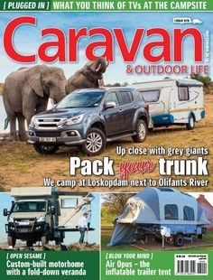 Caravan and outdoor life - Caravan & Outdoor Life magazine Outdoor Life Magazine, Trailer Tent, River Camp, Campsite, Motorhome, Caravan, New Product, Touring, Africa