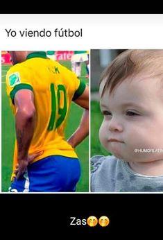 La única razón por la k veo fútbol Crazy Funny Memes, Wtf Funny, Funny Jokes, Hilarious, Caption Quotes, Fact Quotes, Ig Captions, Mexican Humor, Spanish Humor