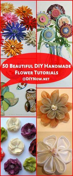 50 Beautiful DIY Handmade Flower Tutorials