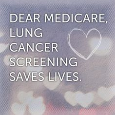 Dear #Medicare, #Lungcancer screening saves lives. Please cover the cost.