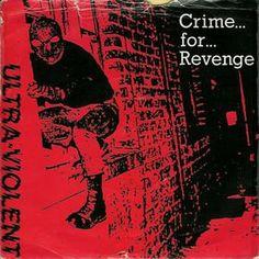Ultraviolence - Crime for revenge Violent Crime, Anarchy, Revenge, Punk, Movie Posters, Fictional Characters, Film Poster, Popcorn Posters, Film Posters